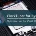 ClockTuner cho Ryzen – Công cụ mở khóa hiệu năng miễn phí cho vi xử lý AMD
