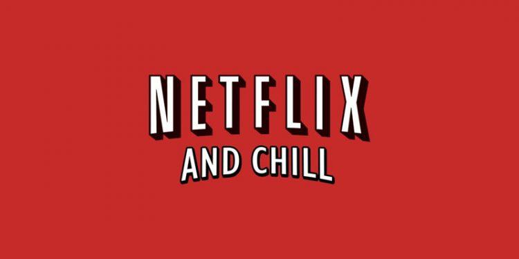 """Ý nghĩa thật sự đằng sau cụm từ """"Netflix and Chill"""""""